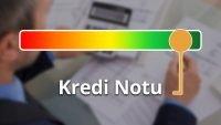 Kredi Notu Nasıl Öğrenilir?