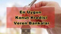 En Uygun Konut Kredisi Veren Bankalar