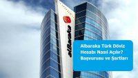 Albaraka Türk Döviz Hesabı Nasıl Açılır? Başvurusu ve Şartları