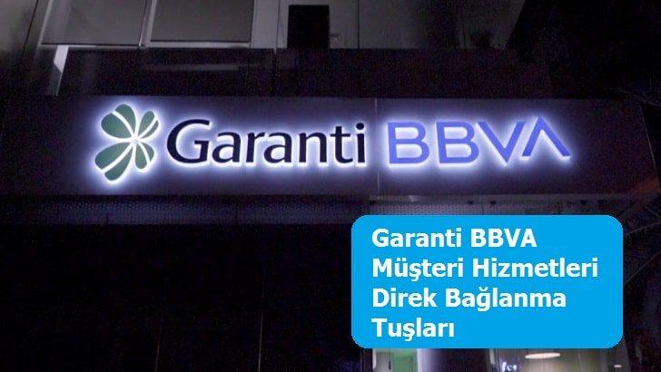 Garanti BBVA Müşteri Hizmetleri Direk Bağlanma Tuşları