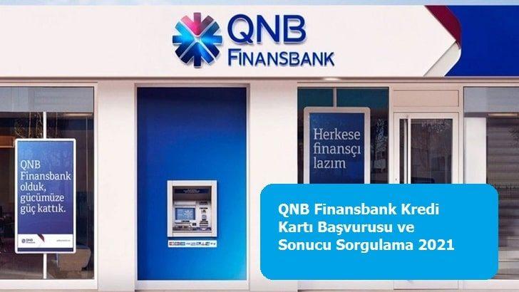 QNB Finansbank Kredi Kartı Başvurusu ve Sonucu Sorgulama 2021