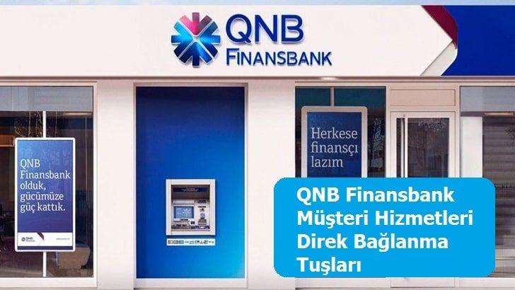 QNB Finansbank Müşteri Hizmetleri Direk Bağlanma Tuşları