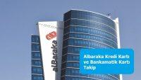 Albaraka Kredi Kartı ve Bankamatik Kartı Takip