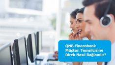 QNB Finansbank Müşteri Temsilcisine Direk Nasıl Bağlanılır?