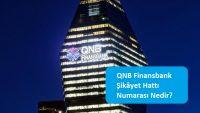 QNB Finansbank Şikâyet Hattı Numarası Nedir?
