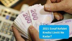 2021 Esnaf Kefalet Kredisi Limiti Ne Kadar?