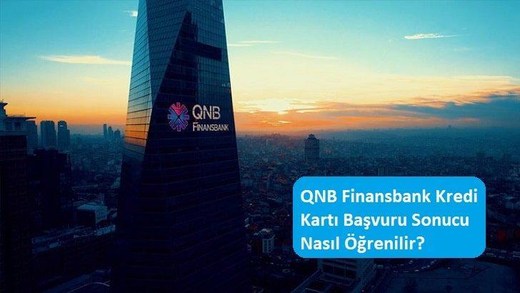 QNB Finansbank Kredi Kartı Başvuru Sonucu Nasıl Öğrenilir?