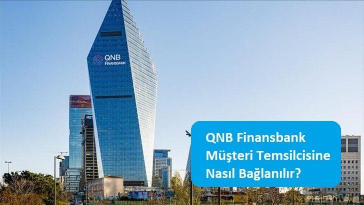 QNB Finansbank Müşteri Temsilcisine Nasıl Bağlanılır?