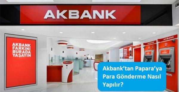 Akbank'tan Papara'ya Para Gönderme Nasıl Yapılır?