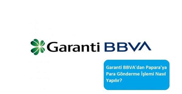 Garanti BBVA'dan Papara'ya Para Gönderme İşlemi Nasıl Yapılır?