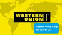 Western Union Hangi Bankalarda Var?