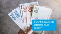 Garanti BBVA Kredi Erteleme Nasıl Yapılır?