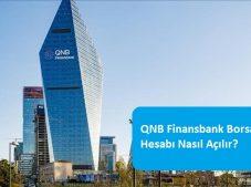 QNB Finansbank Borsa Hesabı Nasıl Açılır?