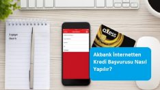 Akbank İnternetten Kredi Başvurusu Nasıl Yapılır?