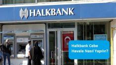 Halkbank Cebe Havale Nasıl Yapılır?