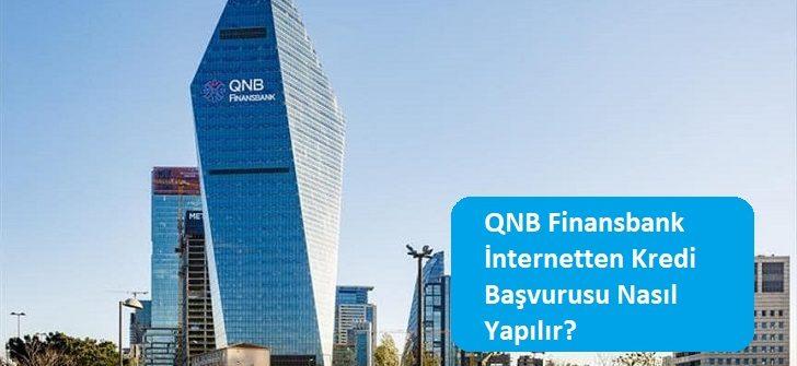 QNB Finansbank İnternetten Kredi Başvurusu Nasıl Yapılır?