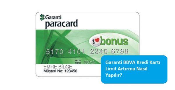 Garanti BBVA Kredi Kartı Limit Artırma Nasıl Yapılır?