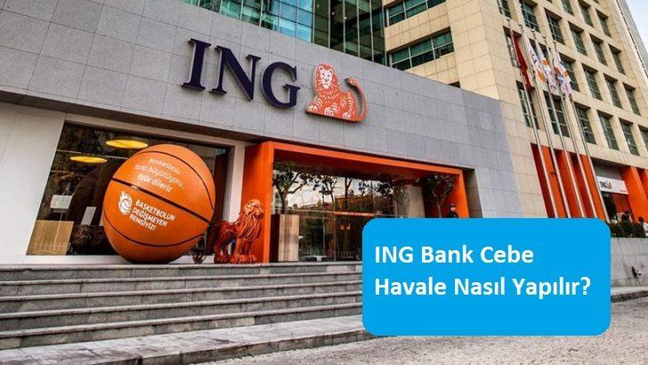 ING Bank Cebe Havale Nasıl Yapılır?
